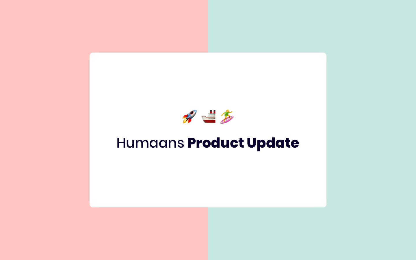 Humaans product update: Integrations, Permissions, Export
