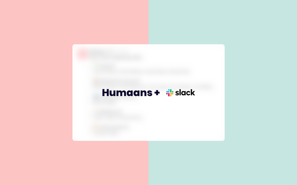 New in Humaans: Slack integration